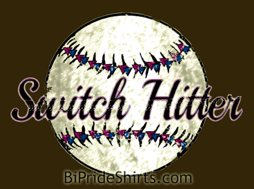 Switch Hitter bisexual ball player t shirt